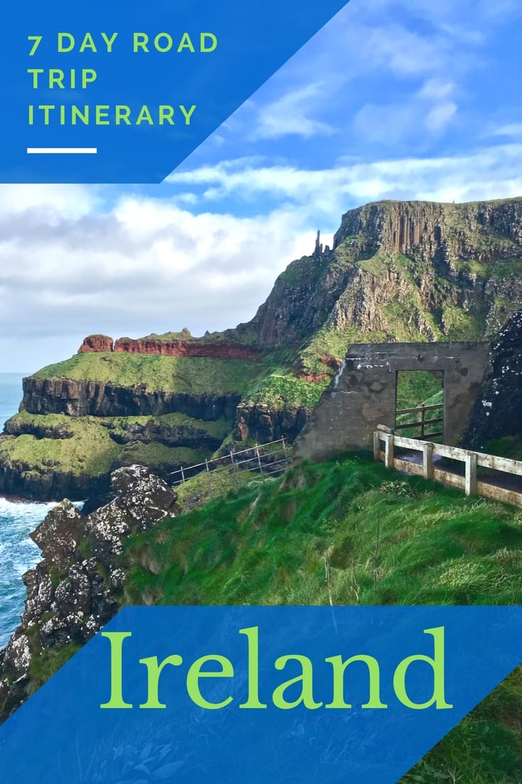 Pin me for later! 7-day Ireland Road Trip Itinerary featuring Ireland and Northern Ireland. It's A LOT, but it gets the job done.