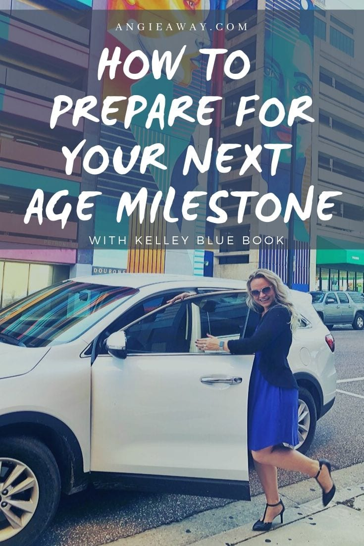 How to prepare for your next big milestone in life with Kelley Blue Book.