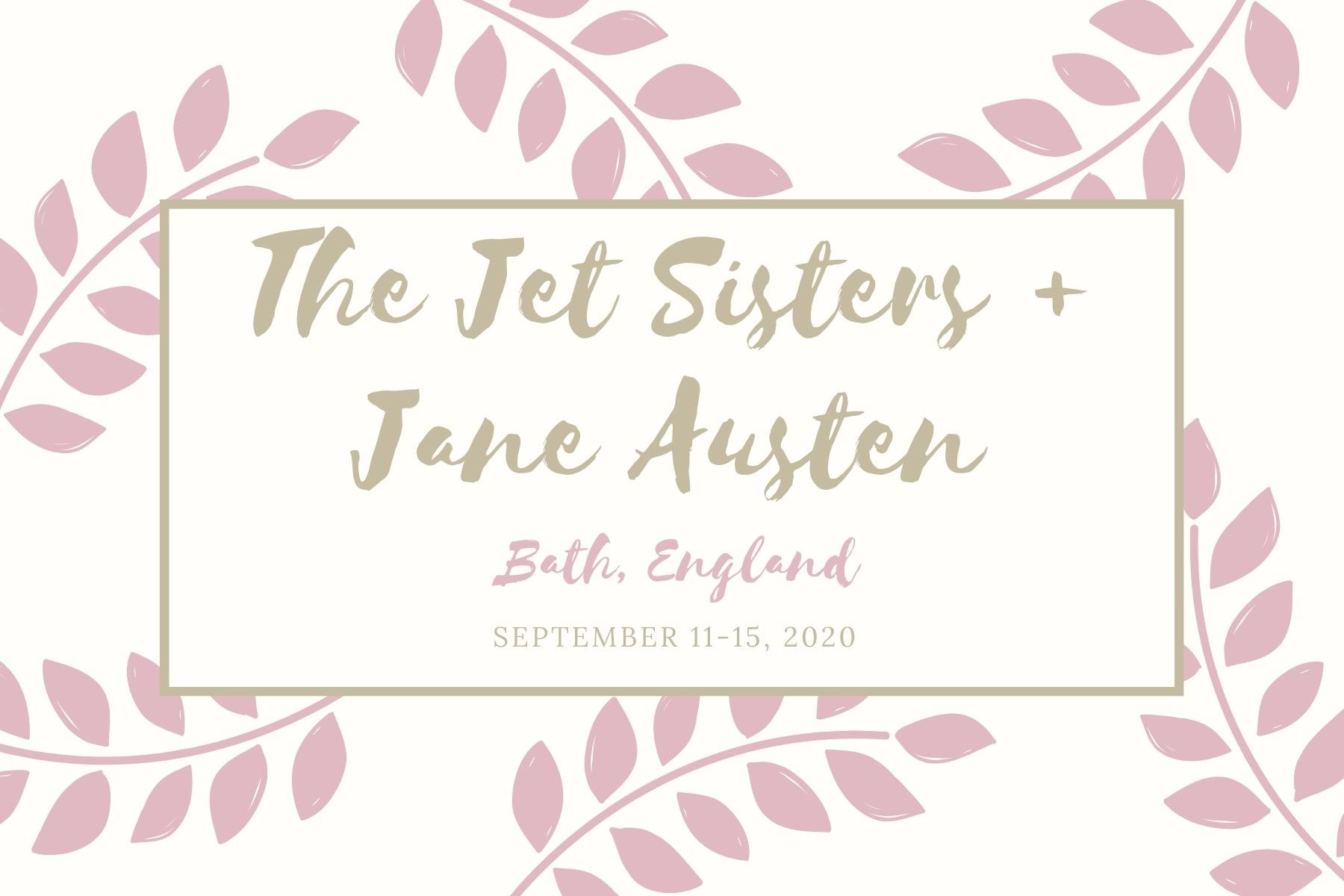 Jane Austen Jet Sisters Group Trip